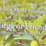 Photo of Na Lei Aloha Foundation Welcome sign