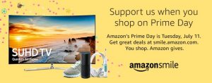 """Photo of ad that states, """"Support us when you shop on Prime Day. Amazon's Prime Day is Tuesday, July 11. Get great deals at smile.amazon.com. You shop. Amazon gives. Amazon smile."""