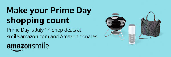 """Photo of AmazonSmile banner that reads: """"Make your prime day shopping count - Prime Day is July 17. Shop deals at smile.amazon.com and Amazon donates."""""""