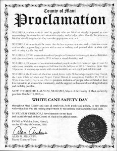 Text of County of Maui Proclamation designating October 15, 2018 as White Cane Safety Day