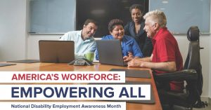 """Photo of individuals gathered around computers talking. Text reads: """"America's Workforce: Empowering All"""""""